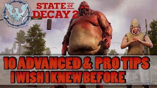 10 advanced & pro tips I wish I knew before for State of Decay 2 Nightmare Zone (Juggernaut Edition)