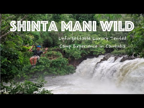 Shinta Mani Wild | Unique, Unforgettable Luxury Tent Experience in Cambodia