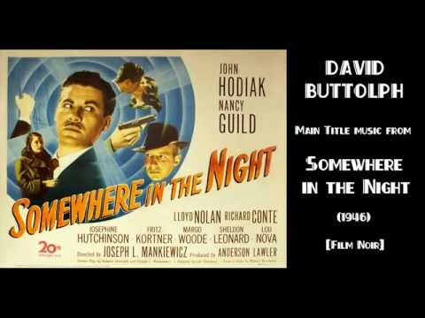 David Buttolph: music from Somewhere in the Night (1946)
