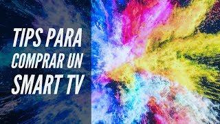 GUIA para COMPRAR UN SMART TV 2018