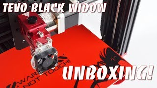 Tevo Black Widow 3D Printer Unboxing!
