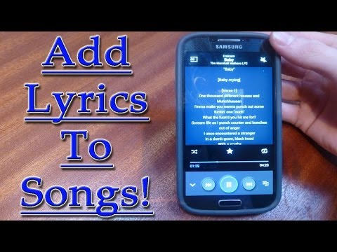 Add Lyrics To Music on Android+Change All Details!