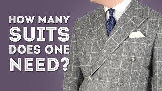 How Many Suits Does A Man Really Need? & What Suit Style & Color To Buy - Gentleman