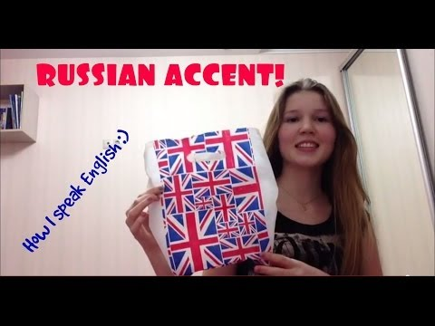 Russian Accent tag - Russian Girl Speaking English