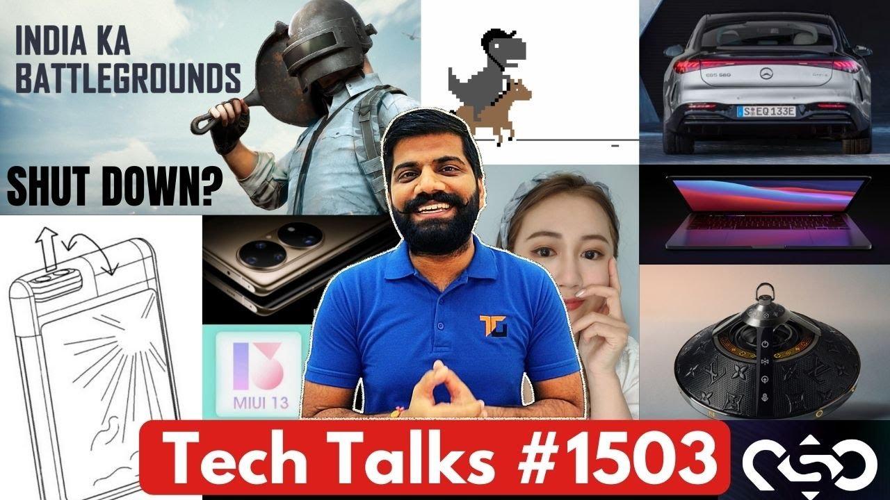Tech Talks #1503 - BGMI Shutting Down? Fix, S22 65W, Huawei P50, New MacBook Pro, MIUI 13 Leaks