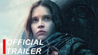 Rogue One: A Star Wars Story | Official Trailer #3 | English