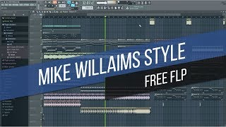 [FREE] MIKE WILLIAMS STYLE FUTURE HOUSE/BOUNCE FLP [NEW 2018]