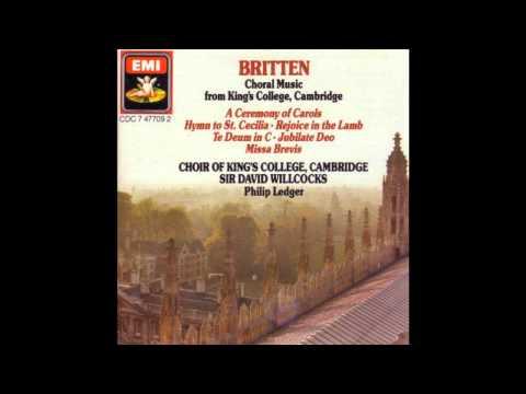 King's College Choir -- Rejoice in the Lamb (Britten) [Part 2]