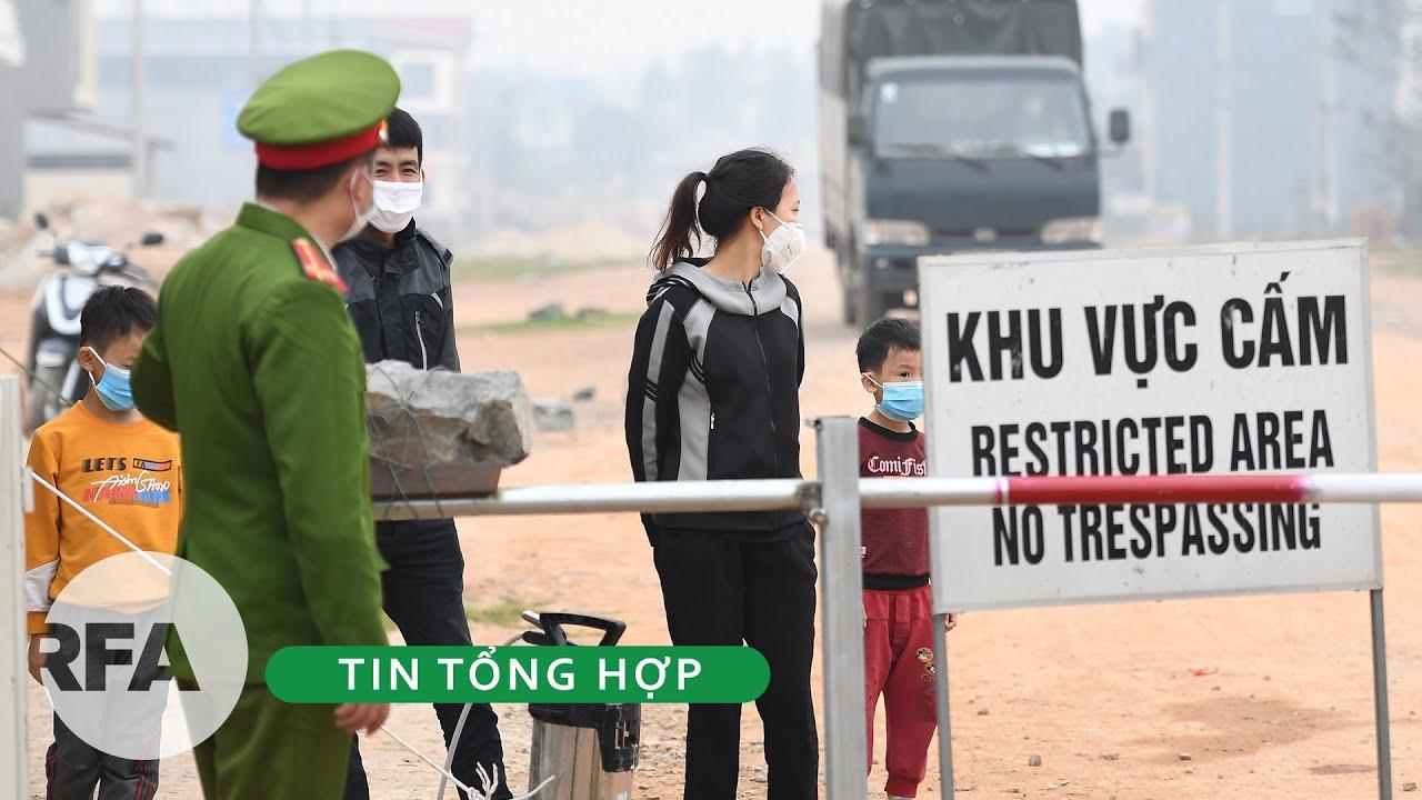 Tin tổng hợp RFA | Việt Nam cách ly hơn10 ngàn người đi về từ vùng dịch