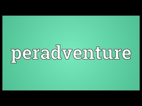 Header of peradventure