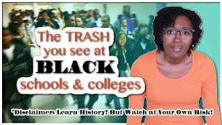 The Trash You See At Black Schools & Colleges (Unequal Education) [2014]