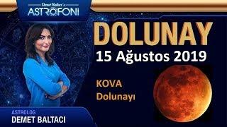 🌞 DOLUNAY 🌞 15 Ağustos 2019, Kova Dolunayı, Astrolog DEMET BALTACI