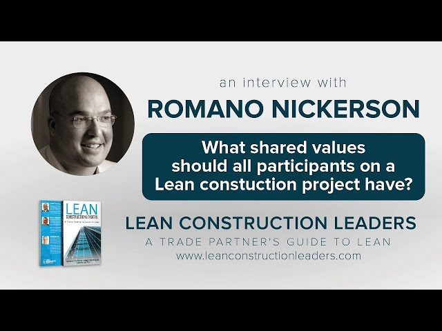 What shared values should all participants on a Lean construction project have?