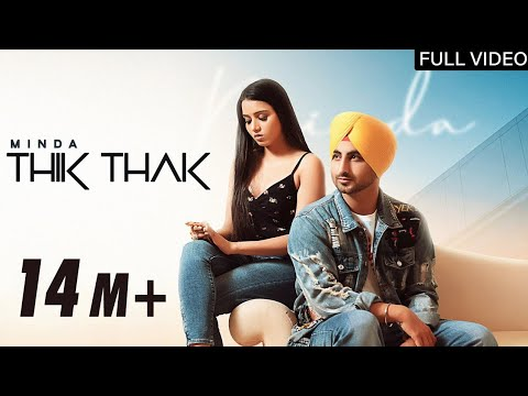 Thik Thak Lyrics | Minda Mp3 Song Download