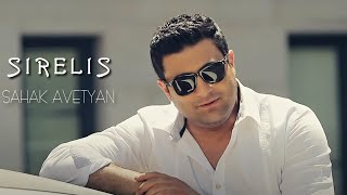 Sahak Avetyan - Sirelis // Official Music Video // 2013 Full HD