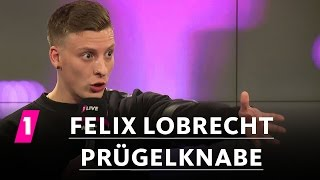 Felix Lobrecht: Prügelknabe