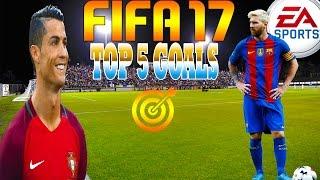 TOP 5 GOALS - FIFA 17