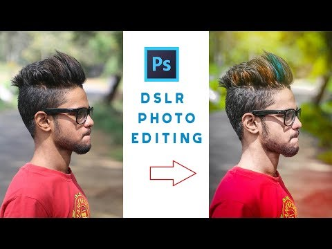 How To Edit Dslr Photos In Photoshop CC / CS6
