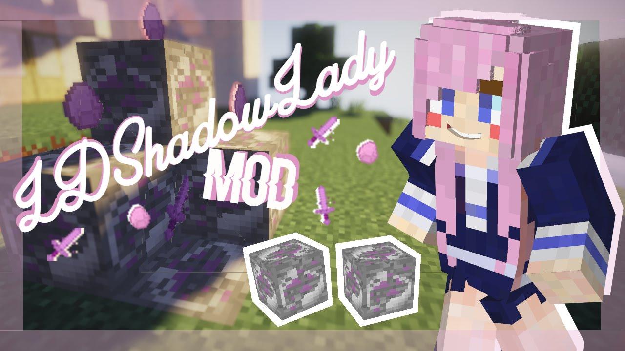 LDShadowLady Mod YouTube
