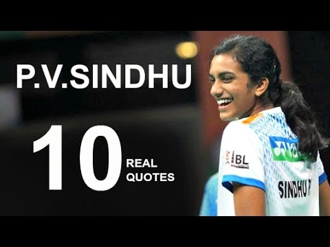 P V Sindhu 60 Real Life Quotes On Success Inspiring Beauteous Real Life Quote