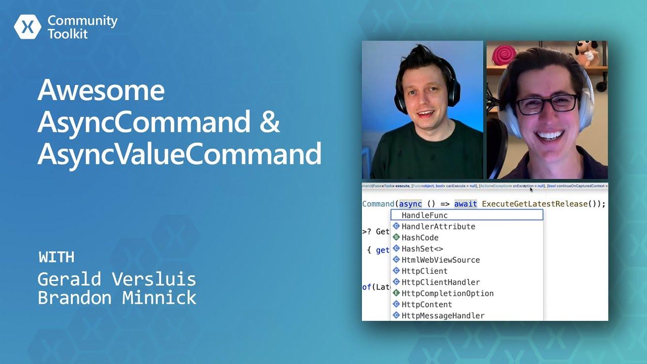 Xamarin Community Toolkit - Awesome AsyncCommand & AsyncValueCommand