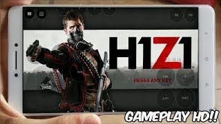 FANTÁSTICO!! JOGANDO H1Z1 ORIGINAL no CELULAR ANDROID (Gameplay HD) H1Z1 MOBILE - DOWNLOAD EMULADOR