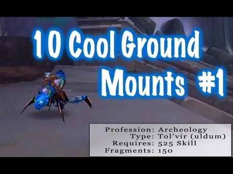 10 Cool Ground Mounts & Location Guides #1 (World of Warcraft)
