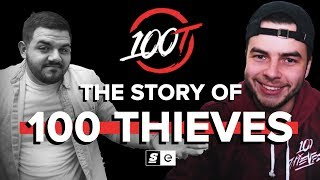 The Story of 100 Thieves