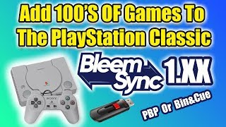 Add 100's of Games PlayStation Classic BleemSync 1.0.0 Tutorial