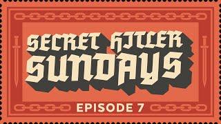 Secret Hitler Sundays - Episode 7 [Strong Language] - ft. Nerdcubed, Cry, Cinnamontoastken