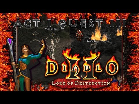 Let's Play | Diablo 2 Lord of Destruction | Act I | [Quest III] The Search For Cain