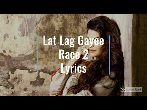 Lat Lag Gayee Lyrics Video ~ Race 2 ~ Full Song HD