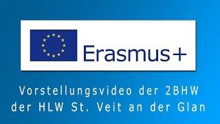HLW St. Veit - Erasmus+ Vorstellungsvideo