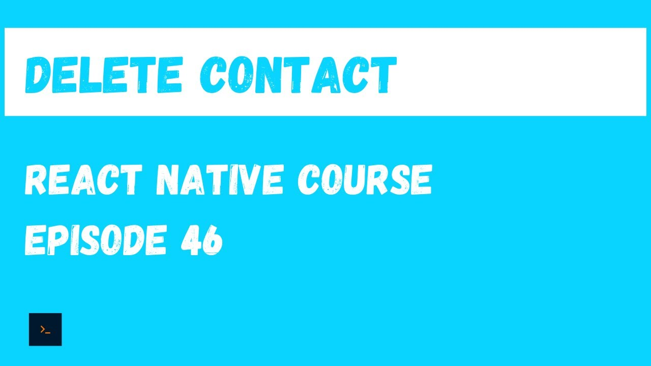 Delete a contact - React Native Beginner Project Course