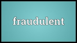 Fraudulent Meaning
