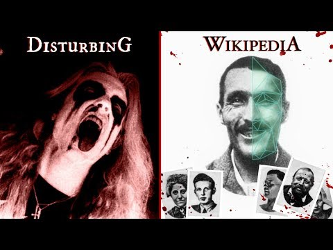 7 Deeply Disturbing Wikipedia Pages from YouTube · Duration:  31 minutes 37 seconds