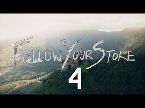Follow Your Stoke 4. - Nainoa Langer