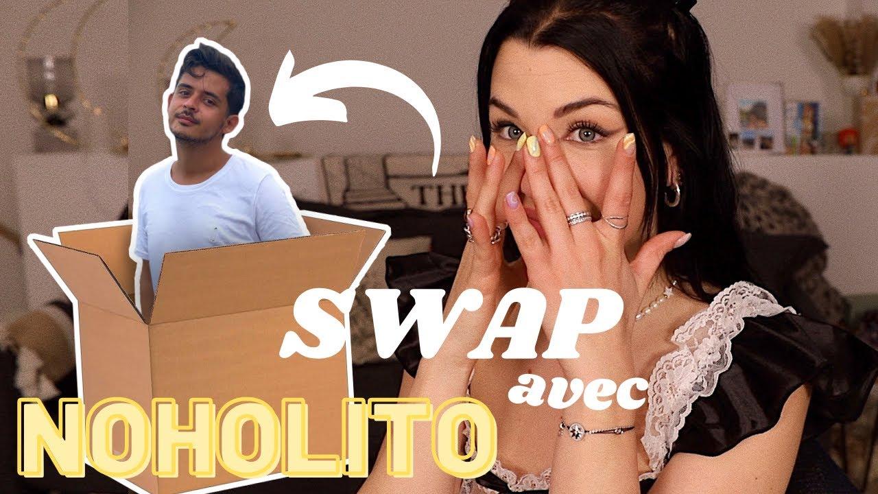 Download Swap avec NOHOLITO *vous ne rêvez pas*