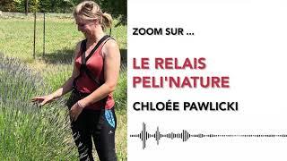 Zoom Sur Le Relais Péli'Nature