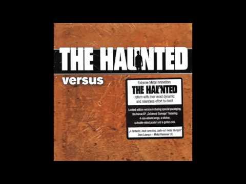 The Haunted - Versus (Collateral Damage) Revision - Full Album