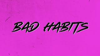 Download Ed Sheeran - Bad Habits [Official Lyric Video]