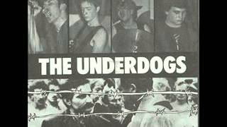 The Underdogs - Boys Will be Boys