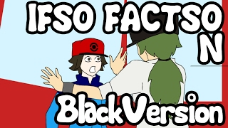 Ifso Factso N (Pokemon Black)