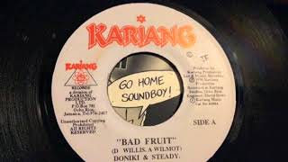 Doniki & Steady - Bad Fruit + Version - Kariang Records