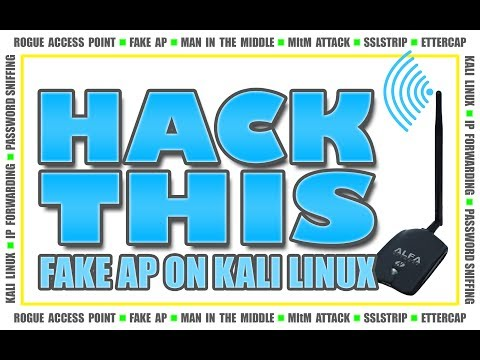 How To: Create A Fake Access Point On Kali Linux (Rogue AP MItM Attack)