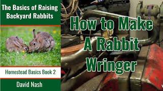 Rabbit Neck Wringer