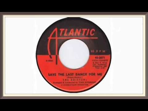 SAVE THE LAST DANCE FOR ME … ARTISTS, THE DRIFTERS (1960)