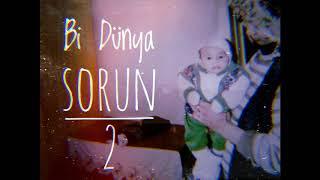 Lil Freak - Bi Dunya Sorun p2 (Official Audio)