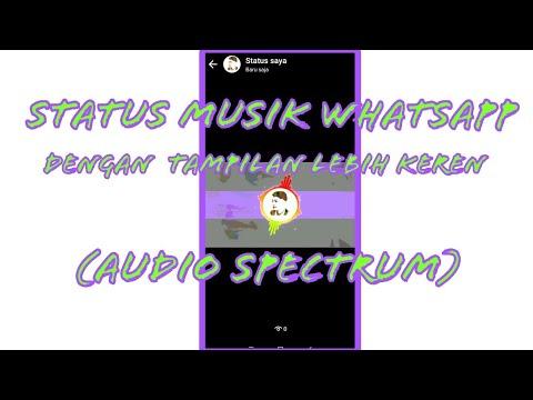 Cara Membuat Status Musik Di Whatsapp Dengan Tampilan Lebih