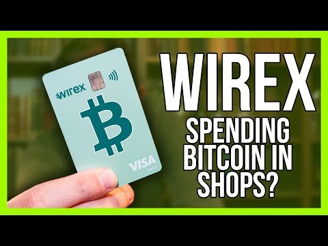 Wirex Review - Using Bitcoin In Shops?